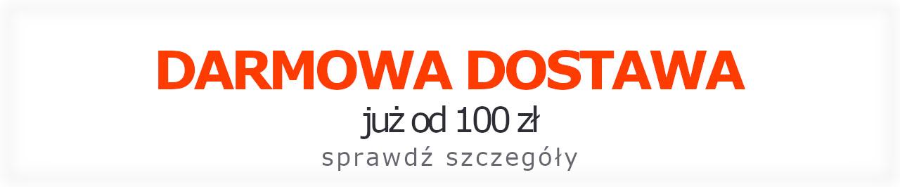 Darmowa dostawa już od 100 zł