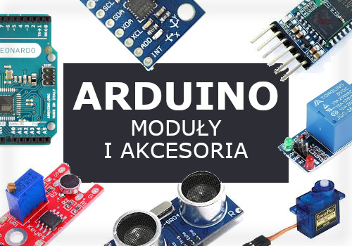 Moduły, akcesoria i zestawy Arduino
